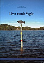 Livet rundt Vegår by Øyvind Bjorvatn