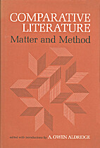 Comparative Literature: Matter and Method by…