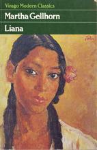 Liana by Martha Gellhorn