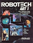Robotech Art I (Starblaze Editions) by Kay…