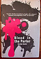 Blood in the parlor by Dorothy Dunbar