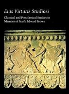 Eius Virtutis Studiosi. Classical and…