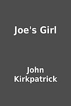 Joe's Girl by John Kirkpatrick
