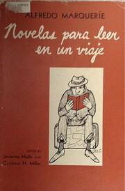 Novelas para leer en un viaje by Alfredo…