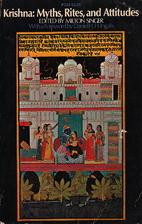 Krishna: Myths, Rites, and Attitudes by…