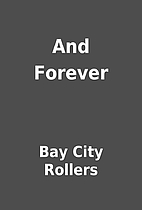 And Forever by Bay City Rollers
