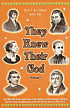 They Knew Their God - Book 1 by E. F. & L.…