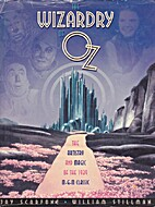 The Wizardry of Oz by Jay Scarfone