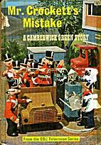 Mr. Crockett's mistake (Camberwick Green…