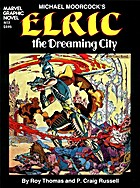 Elric: The Dreaming City by Roy Thomas