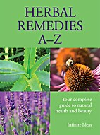Herbal Remedies A-Z by Barbara Griggs