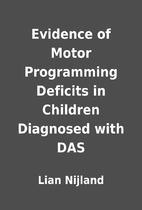 Evidence of Motor Programming Deficits in…