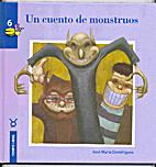 Un cuento de monstruos/ A Monster Story:…