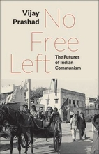 No Free Left: The Futures of Indian…
