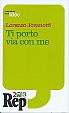 Ti porto via con me by Lorenzo Jovanotti