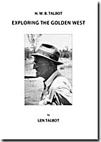 H B W TALBOT Exploring the Golden West by…