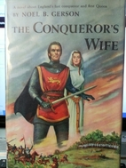 The Conquerors Wife by Noel B Gerson by…