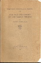 The Old Testament of the early church by…