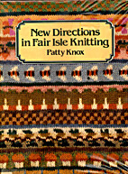 New Directions in Fair Isle Knitting by…
