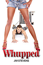 WHUPPED by Jim Stevens