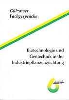 Workshop Biotechnologie und Gentechnik in…