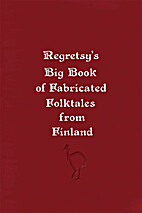 Regretsy's Big Book of Fabricated Folktales…