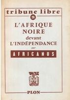 L'AFRIQUE NOIRE DEVANT…