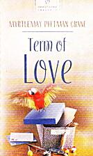 Term of Love by Myrtlemay Pittman Crane