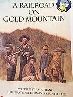 A railroad on Gold mountain (Spotlight…
