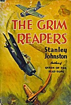 The Grim Reapers by Stanley Johnston