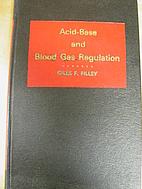 Acid-base and blood gas regulation; for…
