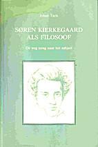 Soren Kierkegaard als filosoof - de weg…
