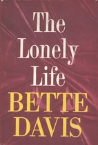 The Lonely Life by Bette Davis