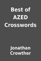 Best of AZED Crosswords by Jonathan Crowther