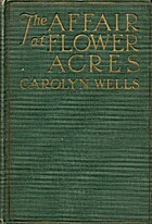 The Affair at Flower Acres by Carolyn Wells
