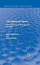 Material Word: Some Theories of Language and…