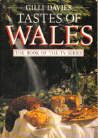 Tastes of Wales by Gilli Davies