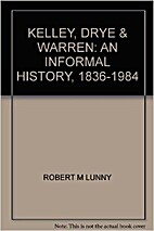 Kelley, Drye & Warren: An informal history,…