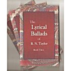 The Lyrical Ballads of R.N. Taylor Book 1-3…