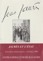 Actes de colloque : Jaurès et l'État by…
