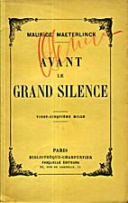 Avant le Grand Silence by Maurice…