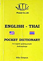 The English Thai Dictionary by Mike Simpson