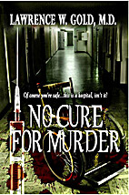 No Cure for Murder by Lawrence Gold