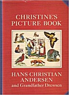 Christines billedbog by H. C. Andersen