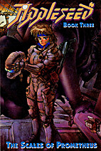 Appleseed, Vol. 03: The Scales of Prometheus…