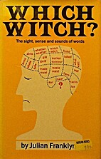 Which Witch?: The Sight, Sense, and Sounds…