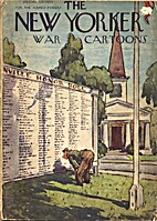The New Yorker War Cartoons: Special Edition…