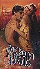 Arizona Bride by F. Rosanne Bittner