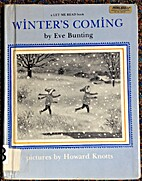 Winter's Coming by Eve Bunting