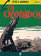 Los Olvidados by Jesús Rodríguez Guerrero